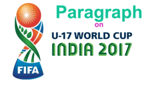 Paragraph on Fifa U-17 World Cup Football for Madhyamik 2020