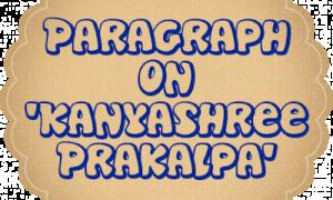 Paragraph Kanyashree Prakalpa for Madhyamik – 2020