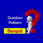HS Bengali Question Pattern for WBCHSE Class 12 – Higher Secondary