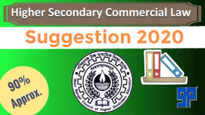 HS Commercial Law Suggestion 2020 (WBCHSE)