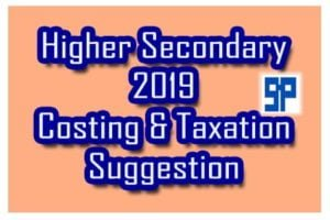higher-secondary-2019-costing-taxation-suggestion
