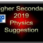 HS Physics Suggestion 2019 PDF Download (WBCHSE) – 70%