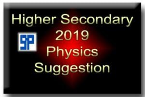 higher-secondary-2019-physics-suggestion