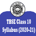 TBSE Syllabus 2020 – 21 for Madhyamik Class 10 (Reduced)| New